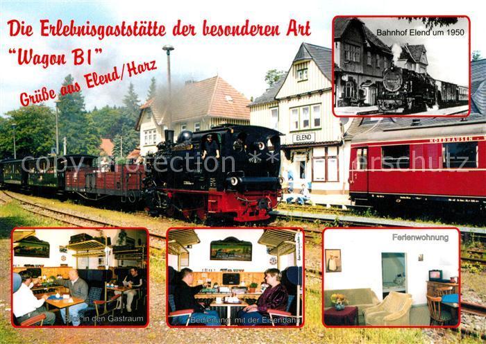 AK / Ansichtskarte Elend_Harz Gaststaette Wagon B 1 Dampflokomotive Ferienwohnung Elend_Harz 0
