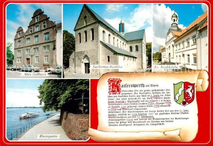 AK / Ansichtskarte Kaiserswerth Altes Zollhaus Suitbertus Basilika Stadtkirche Rhein Chronik Kaiserswerth