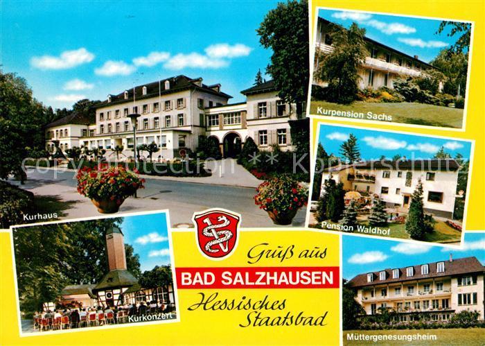 AK / Ansichtskarte Bad_Salzhausen Kurhaus Kurpension Muettergenesungsheim Kurkonzert Bad_Salzhausen 0