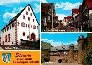 AK / Ansichtskarte Steinau_Strasse Rathaus Brueder Grimm Strasse Schlosshof Steinau_Strasse