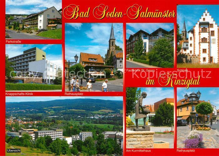 AK / Ansichtskarte Bad_Soden Salmuenster Parkstrasse Klinik Rathausplatz Kirche Schloss Brunnen Landschaftspanorama Kinzigtal Bad_Soden Salmuenster 0