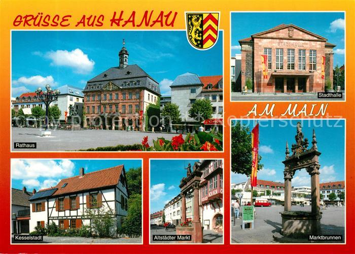 AK / Ansichtskarte Hanau_Main Rathaus Stadthalle Kesselstadt Altstaedter Markt Brunnen Hanau_Main 0