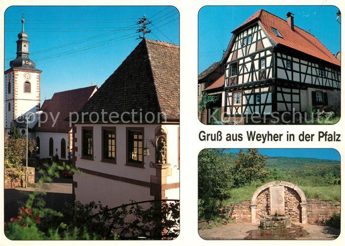 AK / Ansichtskarte Weyher_Pfalz Ortsmotiv mit Kirche Fachwerkhaus Brunnen Weyher Pfalz
