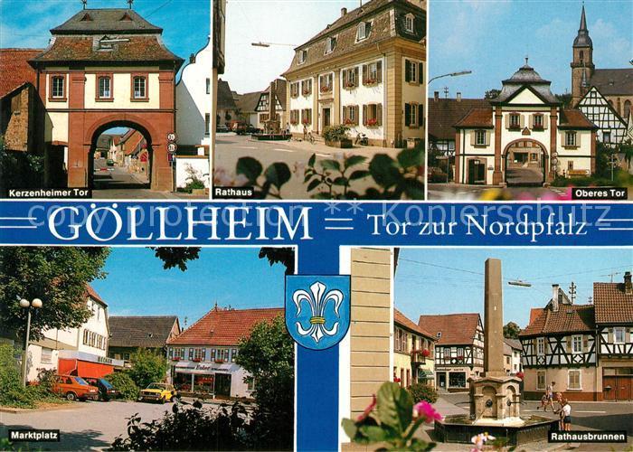 AK / Ansichtskarte Goellheim Kerzenheimer Tor Rathaus Oberes Tor Marktplatz Brunnen Tor zur Nordpfalz Goellheim