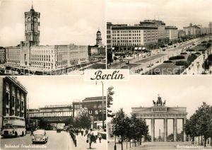 AK / Ansichtskarte Berlin Rathaus Stalinallee Bahnhof Friedrichstrasse Brandenburger Tor Berlin