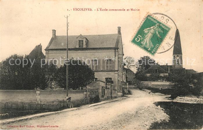 AK / Ansichtskarte Escolives Sainte Camille Ecole communale et Mairie Escolives Sainte Camille