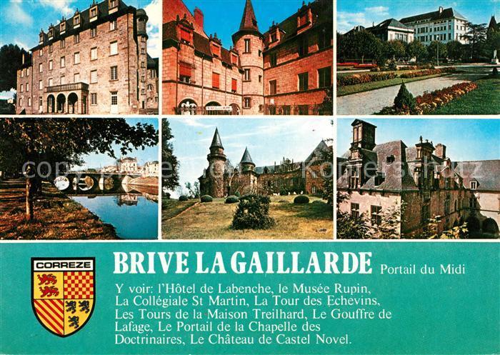 AK / Ansichtskarte Brive la Gaillarde La mairie Le musee Rupin Les jardins de la poste Le pont sur la Correze Castel Novel Hotel de Labenche Brive la Gaillarde