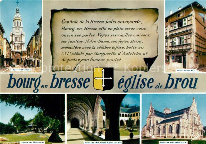 AK / Ansichtskarte Bourg en Bresse Eglise Notre Dame Vieille Maison Square des Quinconces Musee de l'Ain Grand Cloitre de Brou Eglise de Brou Bourg en Bresse