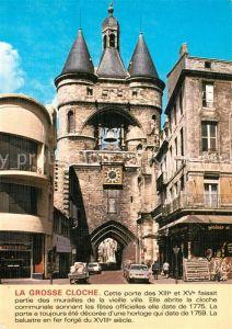 AK / Ansichtskarte Bordeaux La Grosse Cloche Bordeaux