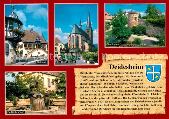AK / Ansichtskarte Deidesheim Rathaus St Ulrich Kirche Stadtmauer Turm Geissenbrunnen Chronik Wappen Deidesheim