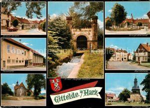 AK / Ansichtskarte Gittelde Strassenpartie Turnhalle Mauritius Kirche Ernst August Stollen Kriegerdenkmal Marktplatz Johanniskirche Gittelde
