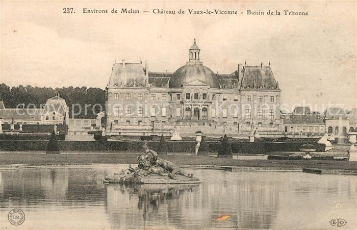 AK / Ansichtskarte Melun_Seine_et_Marne Chateau de Vaux le Vicomte Bassin de la Tritonne Melun_Seine_et_Marne