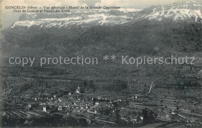 AK / Ansichtskarte Goncelin Vue generale Massif de la Grande Chartreuse Dent de Crolies et Haupt du Seuil Goncelin