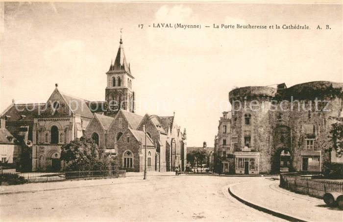 AK / Ansichtskarte Laval_Mayenne La Porte Beucheresse et la Cathedrale Laval Mayenne