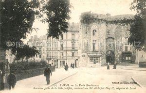 AK / Ansichtskarte Laval_Mayenne La Porte Beucheresse Ancienne porte de la Ville fortifiee Laval Mayenne