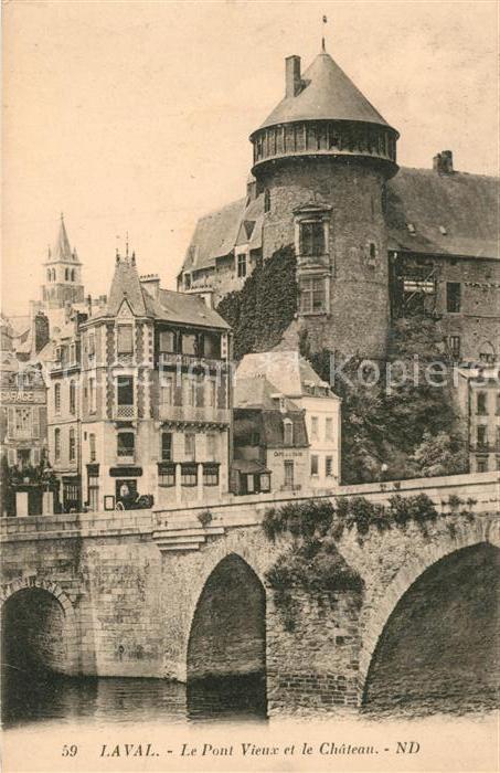 AK / Ansichtskarte Laval_Mayenne Le Pont Vieux et le Chateau Laval Mayenne