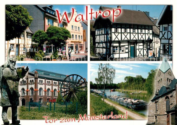 AK / Ansichtskarte Waltrop Innenstadt Altstadt Fachwerkhaeuser Kirche Partie am Fluss Denkmal Statue Waltrop
