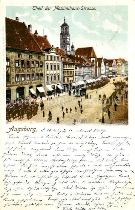 AK / Ansichtskarte Augsburg Maximilians Strasse Augsburg
