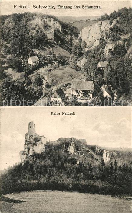 AK / Ansichtskarte Fraenkische_Schweiz Eingang ins Schauertal Ruine Neideck Fraenkische Schweiz