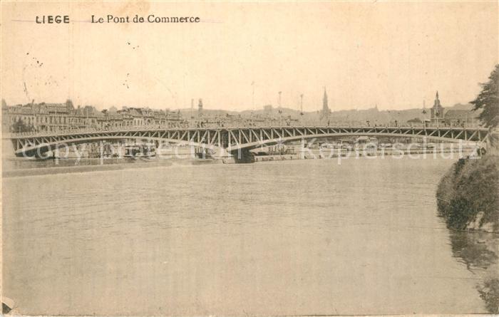 AK / Ansichtskarte Liege_Luettich Le Pont de Commerce Liege Luettich