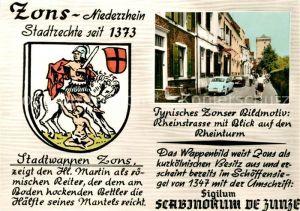 AK / Ansichtskarte Zons Typisches Bildmotiv Rheinstrasse Rheinturm Stadtwappen Zons