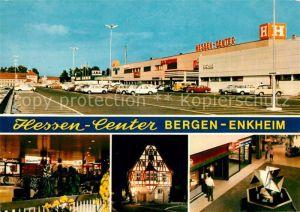 AK / Ansichtskarte Bergen Enkheim Einkaufszentrum Hessen Center Fachwerkhaus Bergen Enkheim