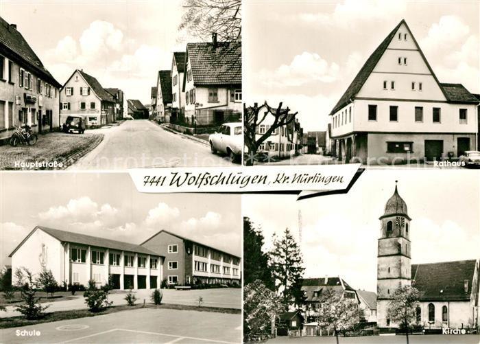 AK / Ansichtskarte Wolfschlugen Hauptstrasse Rathaus Kirche Schule  Wolfschlugen