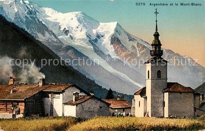 AK / Ansichtskarte Argentiere_Haute Savoie Eglise et le Mont Blanc Argentiere Haute Savoie