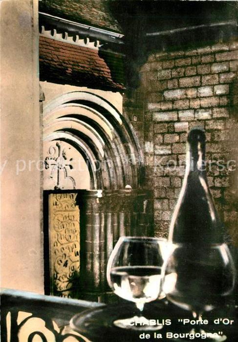 AK / Ansichtskarte Chablis Porte d Or de la Bourgogne Chablis