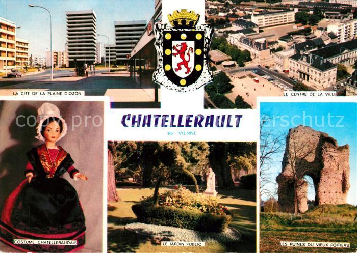 AK / Ansichtskarte Chatellerault La Cite de la Flaine d Ozon Centre Ruines Jardin Public Costume Chatellerault