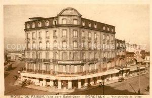 AK / Ansichtskarte Bordeaux Hotel du Fasain Face Gare Saint Jean Bordeaux