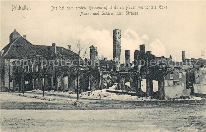 AK / Ansichtskarte Pillkallen Ecke Markt Schirwindter Strasse Russeneinfall Ruinen WK1 Pillkallen