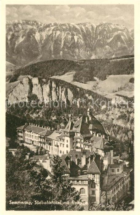 AK / Ansichtskarte Semmering_Niederoesterreich Suedbahnhotel Raxalpe Semmering