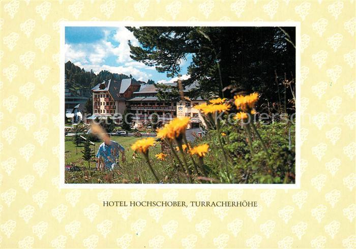 AK / Ansichtskarte Turracher_Hoehe Hotel Hochschober Turracher Hoehe