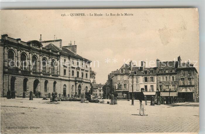AK / Ansichtskarte Quimper Le Musee La Rue de la Mairie Quimper