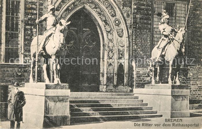 AK / Ansichtskarte Bremen Die Ritter vor dem Rathausportal Bremen