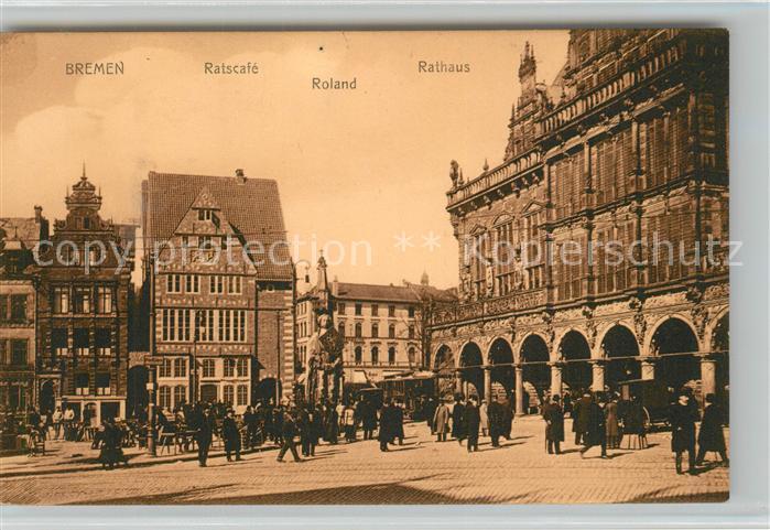 AK / Ansichtskarte Bremen Ratscafe Roland Rathaus Bremen
