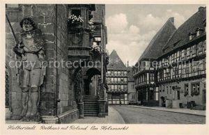 AK / Ansichtskarte Halberstadt Rathaus mit Roland Am Holzmarkt Halberstadt