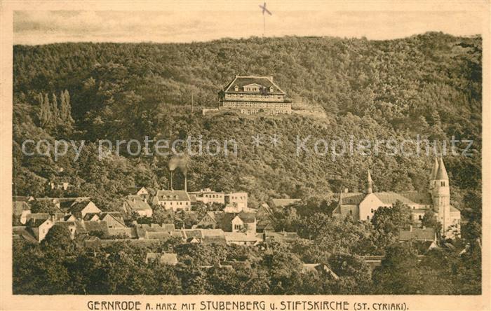 AK / Ansichtskarte Gernrode_Harz mit Stubenberg und Stiftskirche St Cyriaki Gernrode Harz
