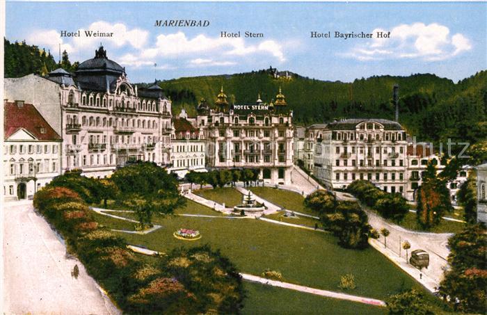 AK / Ansichtskarte Marienbad_Tschechien_Boehmen Hotel Weimar Hotel Stern Hotel Bayrischer Hof Marienbad_Tschechien