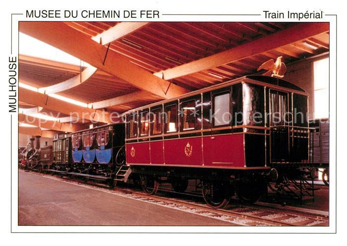 AK / Ansichtskarte Eisenbahn Train Imperial Musee du Chemin de Fer Mulhouse  Eisenbahn