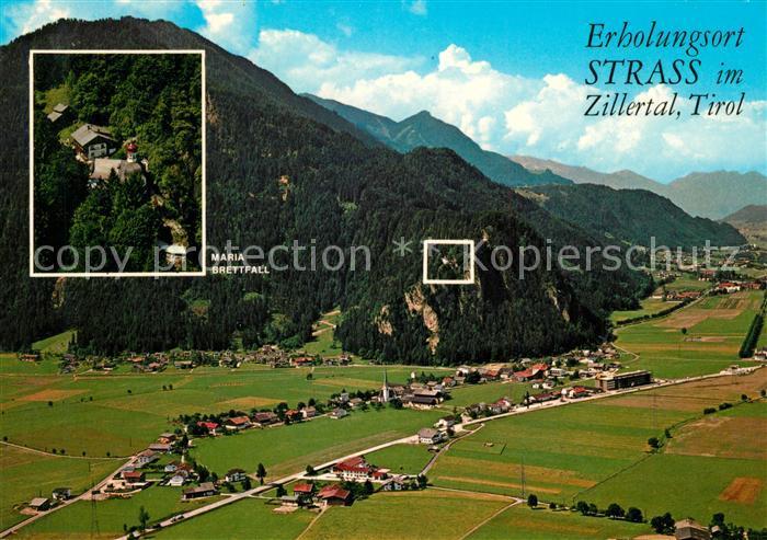 AK / Ansichtskarte Strass_Zillertal Wallfahrtsort Maria Brettfall Fliegeraufnahme Strass_Zillertal
