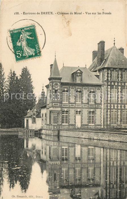 AK / Ansichtskarte Dreux Chateau de Motel Vue sur les Fosses Dreux