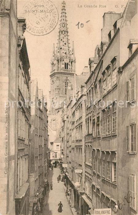 AK / Ansichtskarte Saint Malo_Ille et Vilaine_Bretagne La Grande Rue Saint Malo_Ille et Vilaine