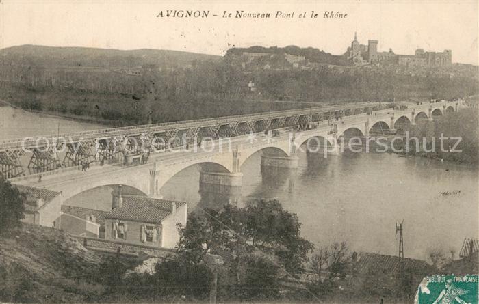 AK / Ansichtskarte Avignon_Vaucluse Le Nouveau Pont et le Rhone Avignon Vaucluse