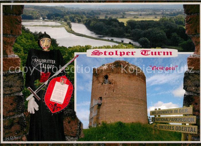 AK / Ansichtskarte Stolpe_Oder Stolper Turm Gr?tzpott Raubritter Tiloff Stolpe Oder