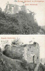 AK / Ansichtskarte Berneck_Bad Ruine Wallenrode Kapelle Wallenrode Berneck_Bad