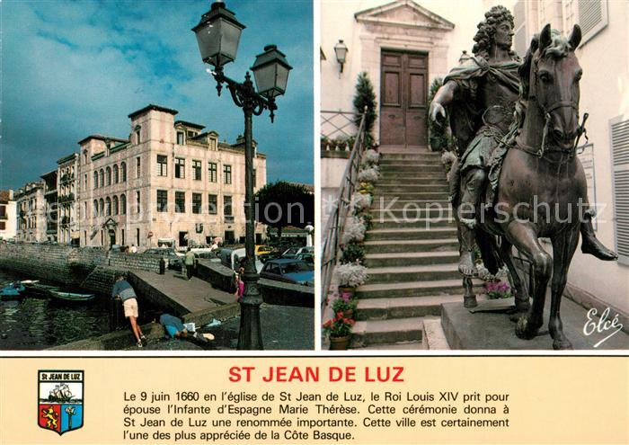 AK / Ansichtskarte Saint Jean de Luz Maison de Infante Statue de Louis XIV Saint Jean de Luz