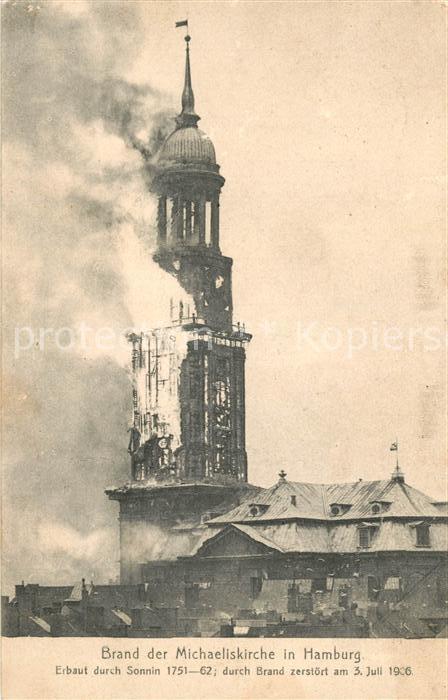 AK / Ansichtskarte Hamburg Brand der Michaeliskirche Juli 1906 Hamburg
