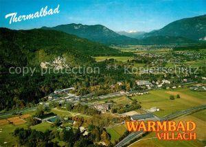 AK / Ansichtskarte Warmbad_Villach Thermalbad Fliegeraufnahme Warmbad_Villach